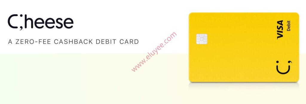 cheese返款借记卡