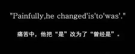 Painfully, he changed 'is' to 'was'.-10